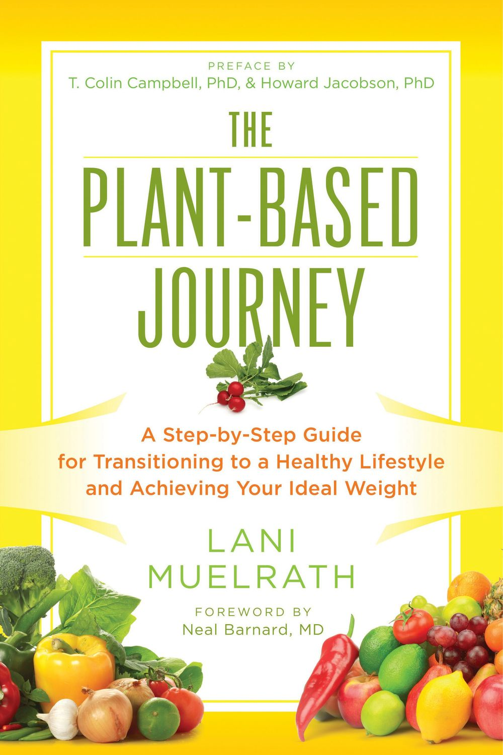 The Plant Based Journey, Lani Muelrath