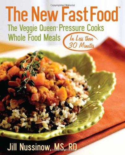 The New Fast Food, Jill Nussinow