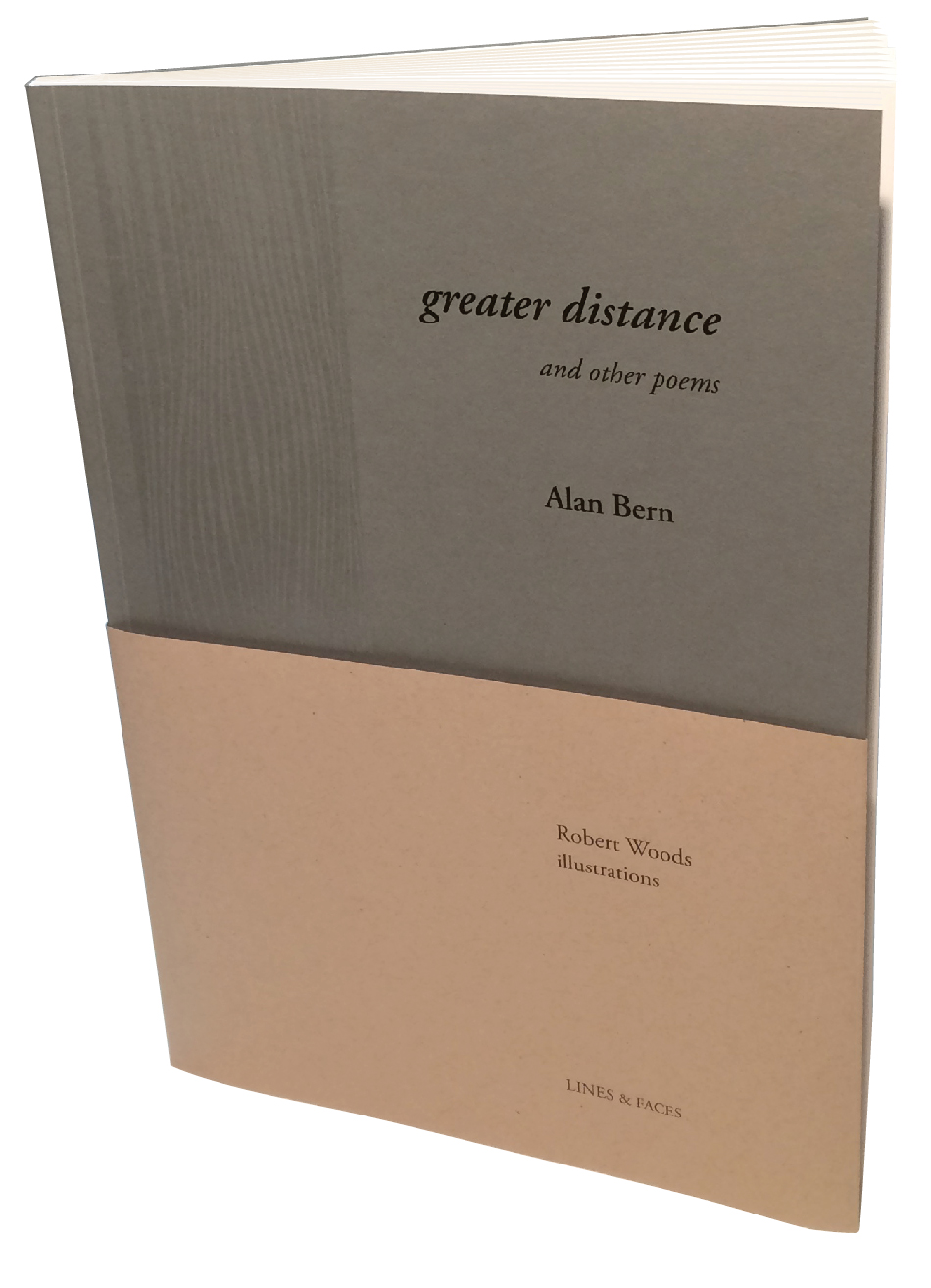 greater distance and other poems by Alan Bern Lines & Faces 2015