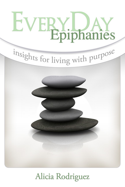EveryDay Epiphanies: Insights for Living with Purpose
