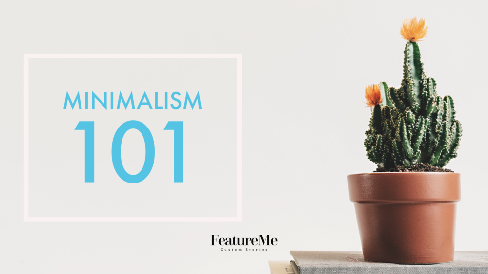 an introduction to minimalism and meaningful living