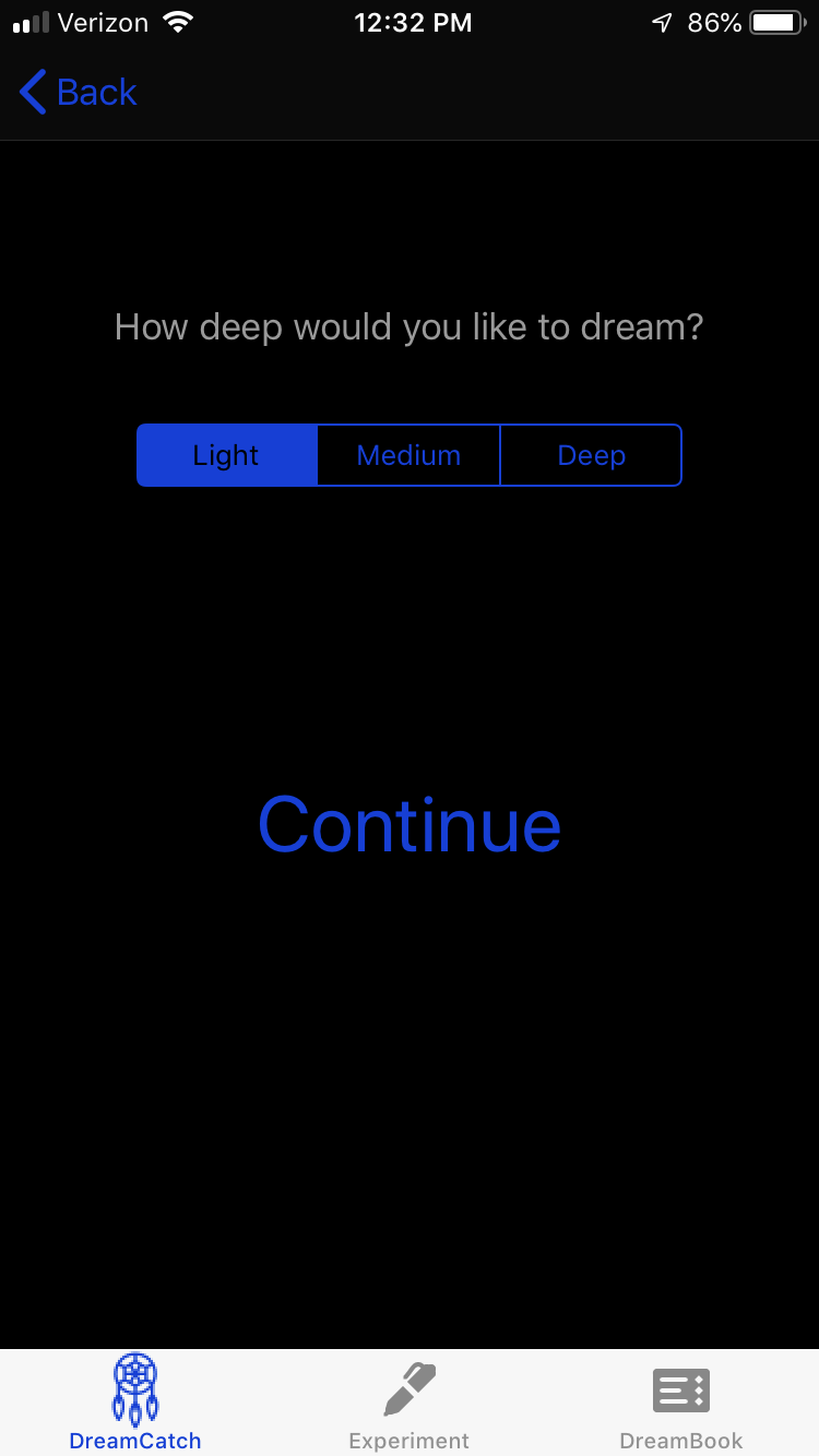 Now choose your hypnagogic depth - Once hypnagogia is detected, a wakeup message will be played. This choice, light to deep, determines how long beyond hypnagogia detection to play this message. 30 seconds (Light), 60 seconds (Medium), or 90 seconds (Deep)