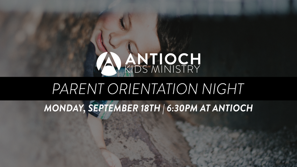 Antioch-Kids---Parent-Orientation-Night.png