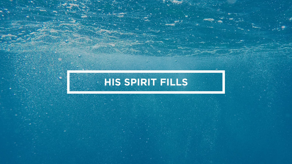 His Spirit Fills.002.jpg
