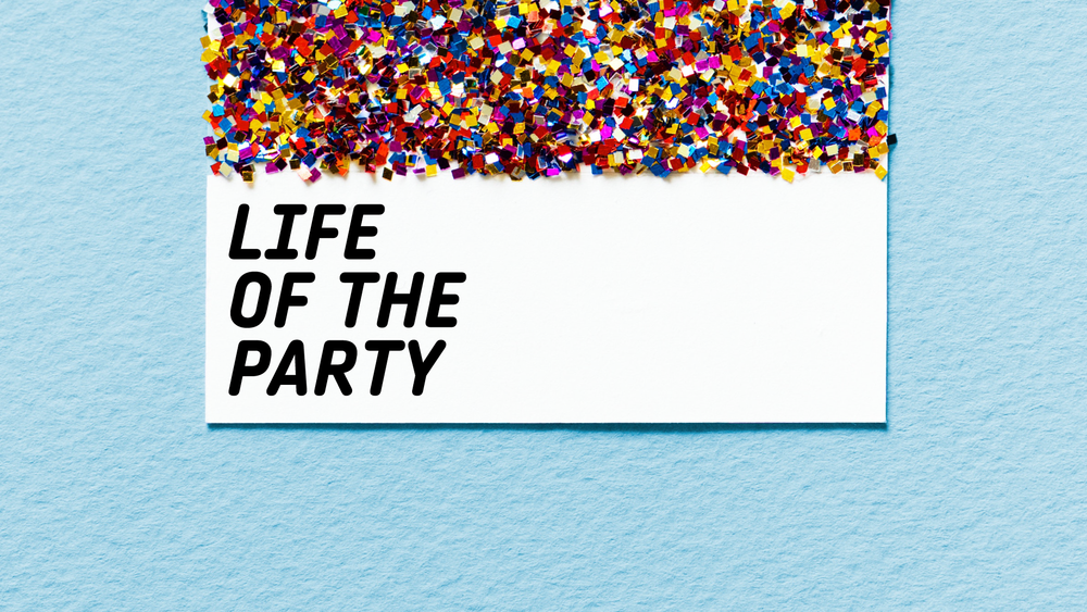 Life-of-the-Party-blank.png