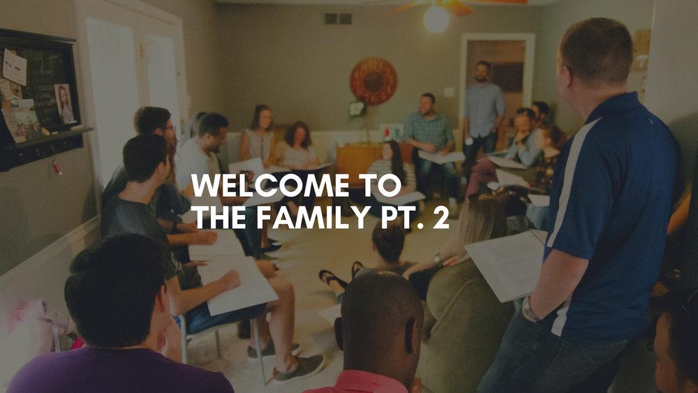 Welcome To Fam Pt 2 Slide.jpg