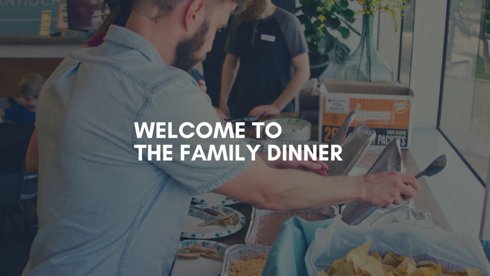 Welcome To Fam Dinner Slide.png