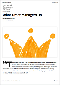 What Great Managers Do (Harvard Business Review)