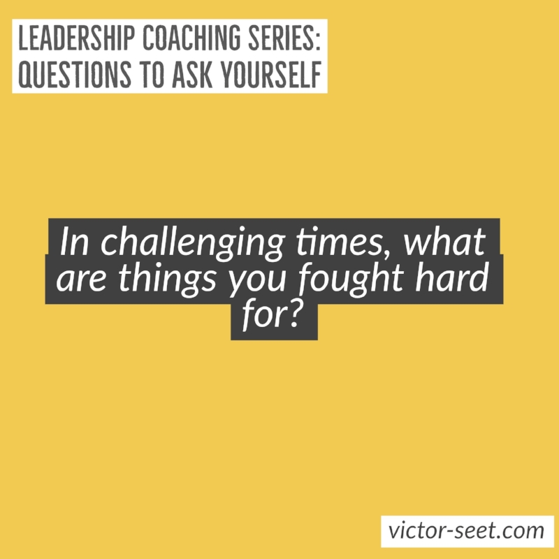 Singapore StrengthsFinder Leadership Coaching Question Fight hard Victor Seet Cliftonstrengths