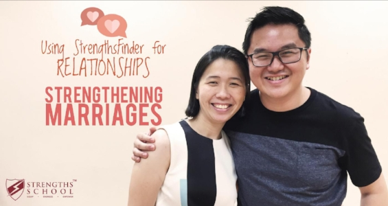 Using StrengthsFinder for Relationships - Strengthening Marriages (by Victor Seet)
