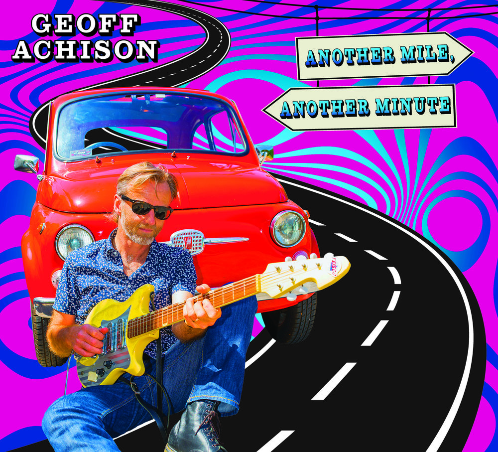 Geoff Achison_Another Mile Another Minute CD Cover art.jpg