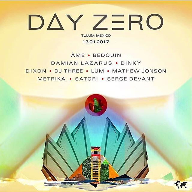 Happy to join this amazing line up for one of the best parties of the year !! DAY ZERO 2017  ÂME (DJ) BEDOUIN DAMIAN LAZARUS DINKY DIXON DJ THREE LUM MATHEW JONSON (LIVE) METRIKA (LIVE) SATORI (LIVE) SERGE DEVANT  13th of January 2017  Tickets: http://bit.ly/DayZero-2017-RA FB: http://bit.ly/DayZero-2017-Facebook  #DayZero2017 #CrosstownRebels