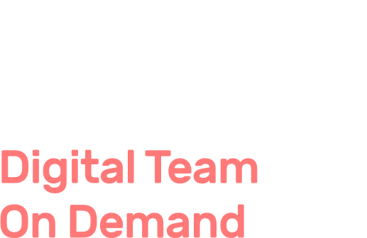 Digital Team On Demand