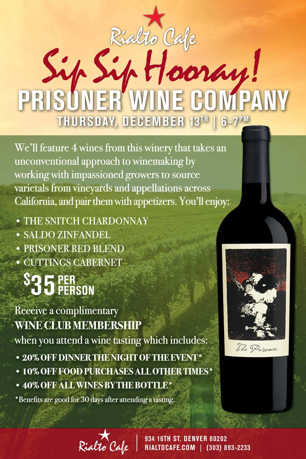 December Wine Tasting - Purchase your ticket now to reserve your seat! Limited seats available. Your purchase is good for all wines, pairings and 30 days of our Wine Club Membership. Call for more information: 303-893-2233Need parking? Please ask about our discounted parking available at Independence Plaza.