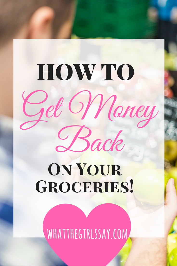 How to Get Money Back on Your Groceries - whatthegirlssay.com Read now or PIN FOR LATER!! - This one is for you Savvy Savers AND Money Makers, because you're kind of doing both!!  Us girls are not typically coupon-ers when it comes to grocery shopping. In today's techy world, it is both easier and harder to coupon (for groceries).  First off, there's the coupon hunt...having to search for coupons of items that you want to purchase.  In our experience, coupons don't really come in the mail like they use to.  Newspapers, sometimes...but it seems to take a lot of work to hunt for coupons these days and we definitely don't want to have to print them out! And on top of it, I never know exactly what I want to buy until I get to the store anyway.  I start with a list, sure, but I like to decide on others when I just happen to see it.   So, what's a coupon-crazed girl to do without physical coupons?!