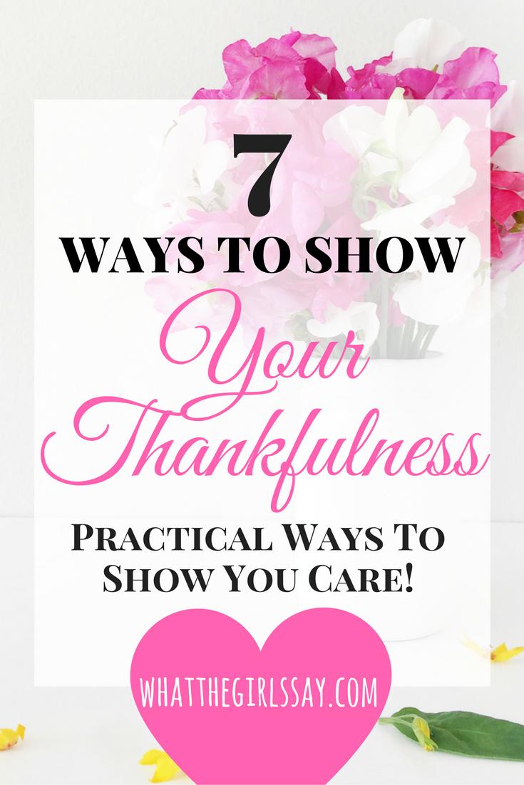 Ways to Show Your Thankfulness - whatthegirlssay.com