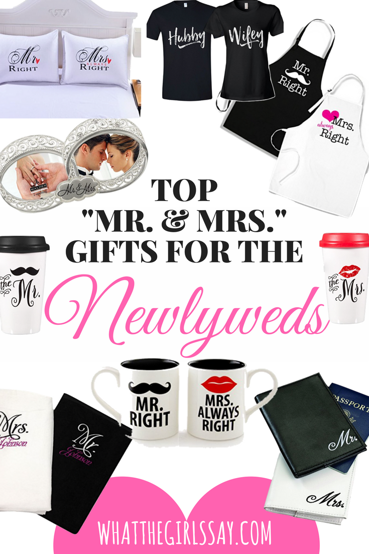 Gift ideas for the Newlyweds - Mr & Mrs gifts - engagement gift ideas - wedding gift ideas - whatthegirlssay.com