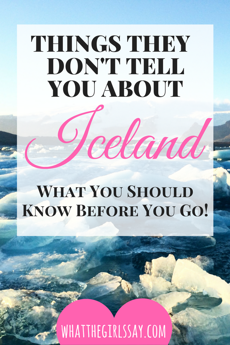 Things they dont tell you about Iceland - whatthegirlssay.com