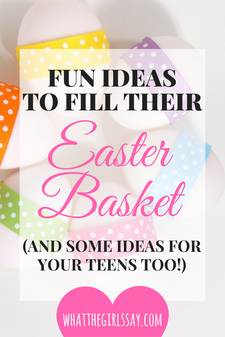 Easter Basket Ideas - whatthegirlssay.com - What to Put in an Easter Basket