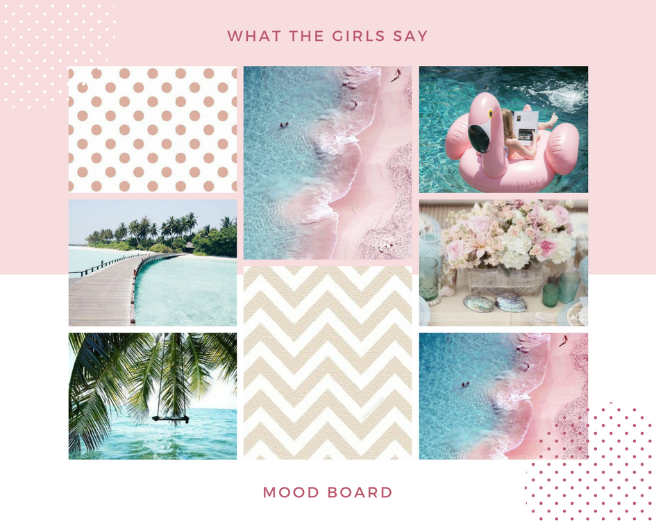 what the girls say mood board