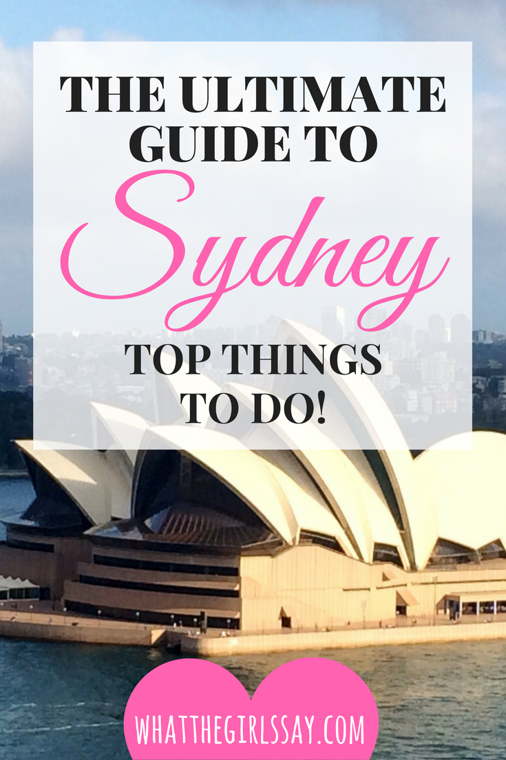 The Ultimate Guide to Sydney - whatthegirlssay.com
