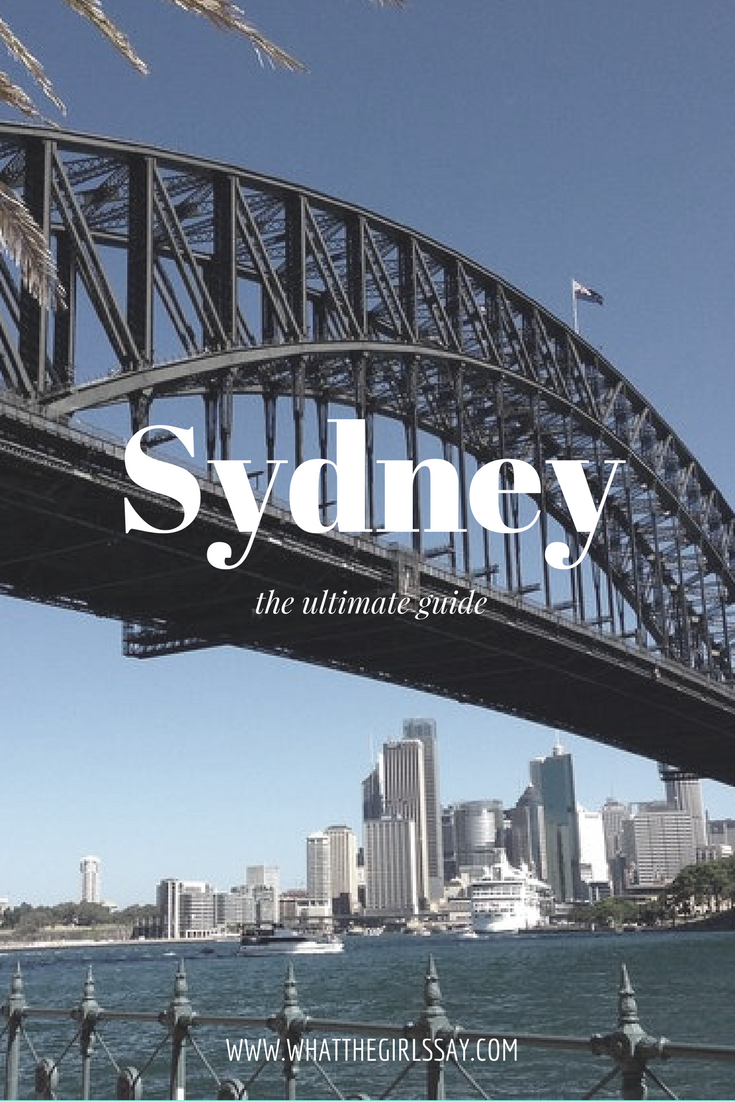 the ultimate guide to sydney and things to do