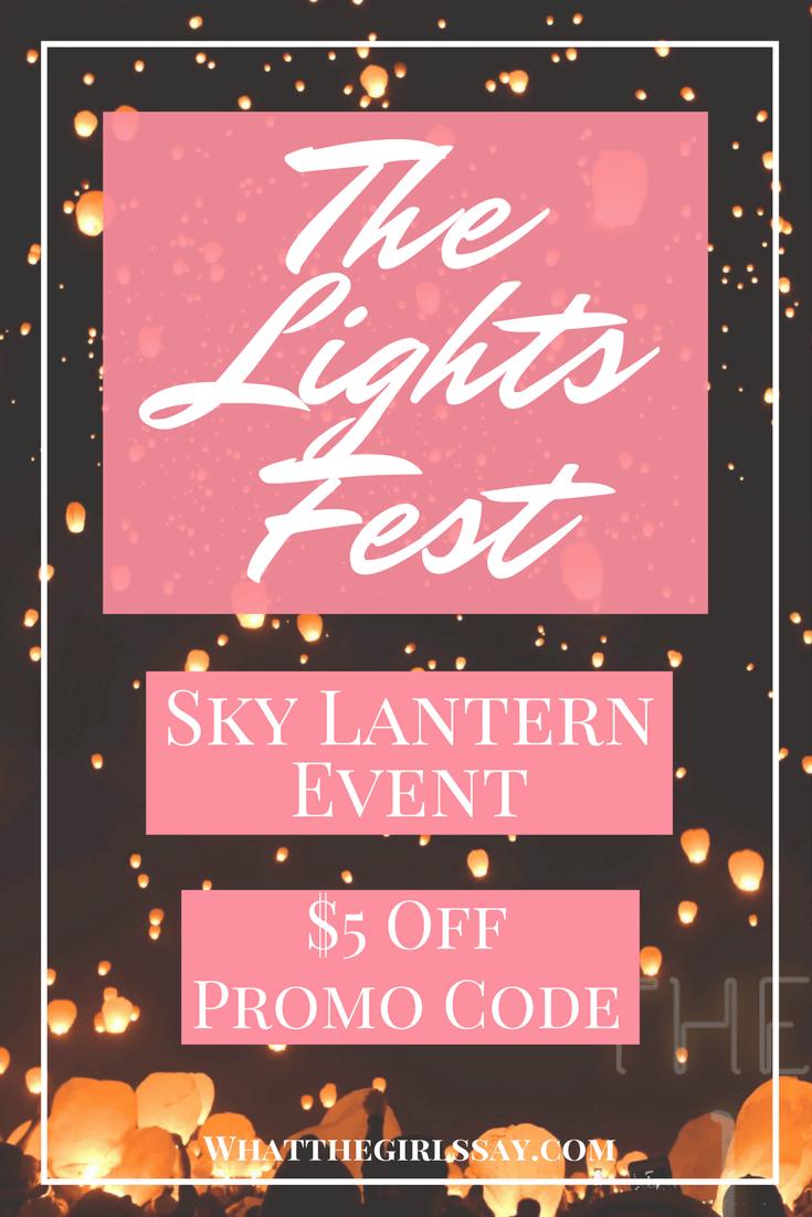 The Lights Fest Promo Code whatthegirlssay