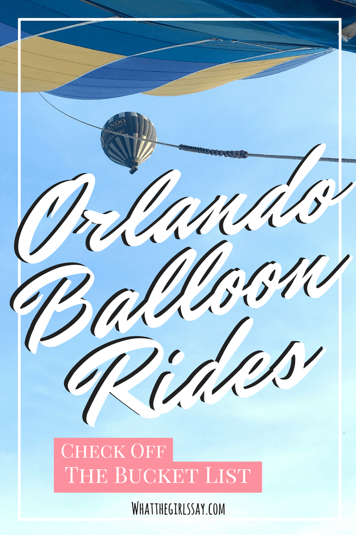 Orlando Balloon Rides - Bucket List Ideas - Looking for some awesome things to do in Orlando?  This one beats it all.  What to do in Orlando? Go on a Hot Air Balloon with Orlando Balloon Rides.