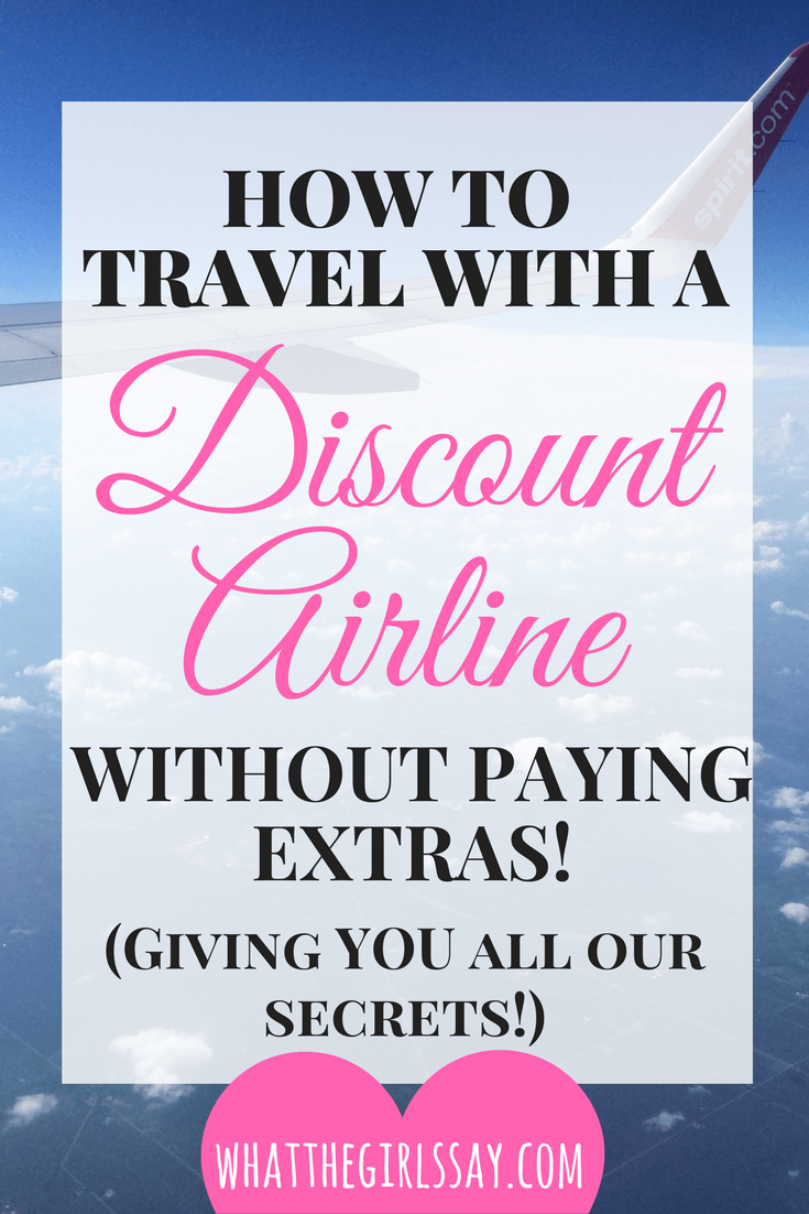 Discount Airlines...always making you pay extras.  Well, we are here to show you how to fly Discount Airlines WITHOUT paying ANY extras.  Giving away all of our secrets to keep your low-fare airfare to a minimum and save all the money you can! - whatthegirlssay.com
