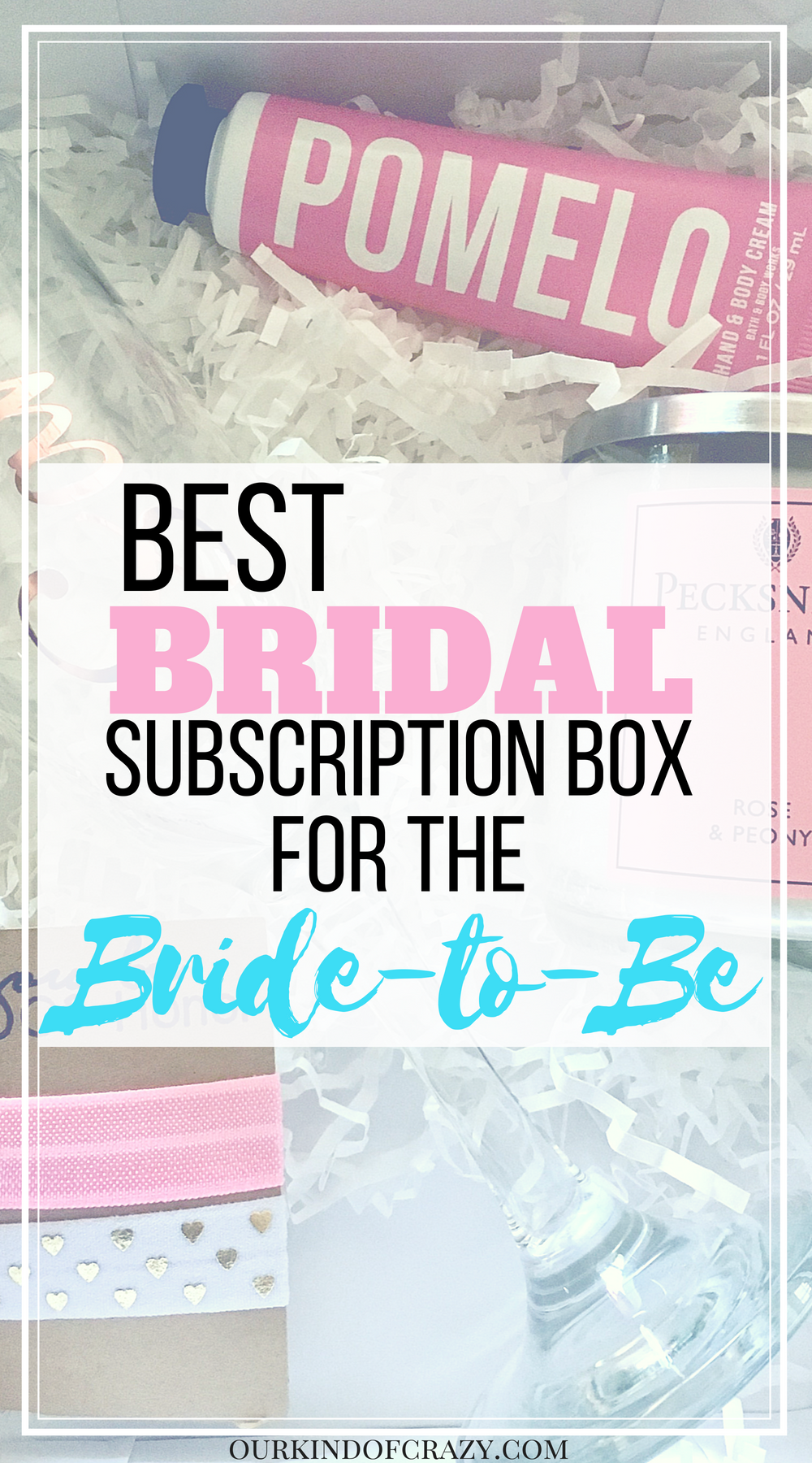 Bridal Subscription Boxes. Here are some of the best bridal subscription box reviews for the new bride to be. #bridesubscriptionboxes #weddingboxes