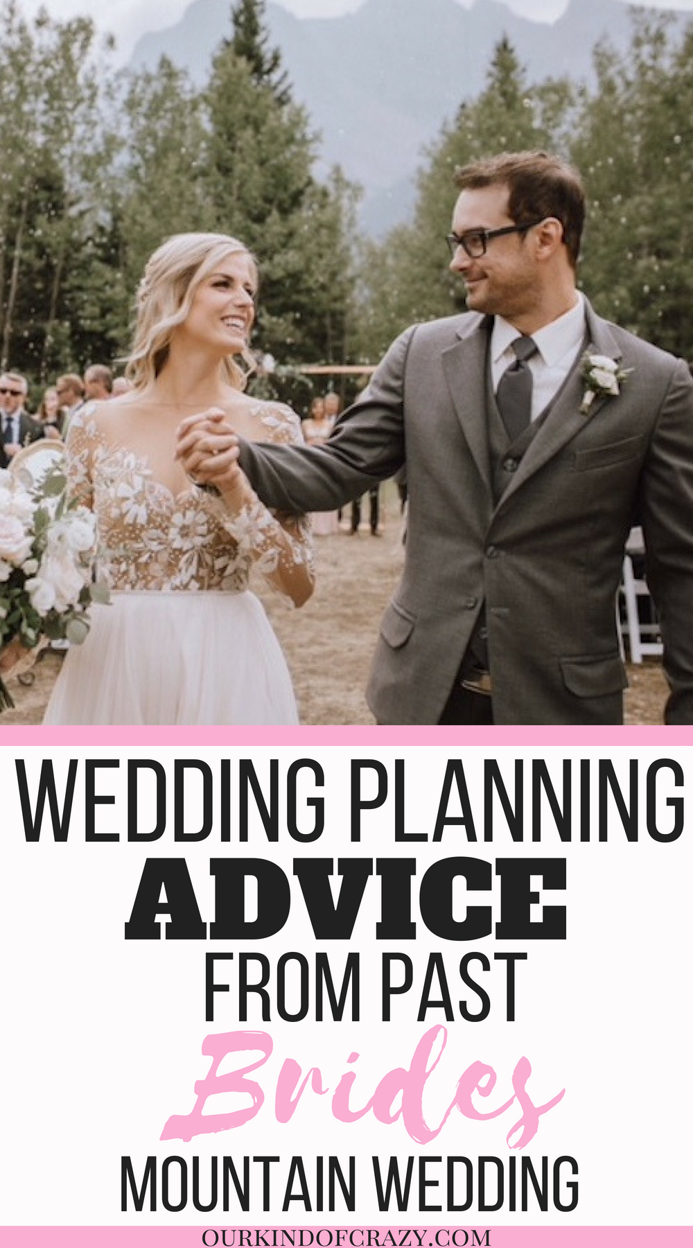 Wedding Planning advice from past brides. Mountain Wedding Planning. Brides Advice for the new bride-to-be.