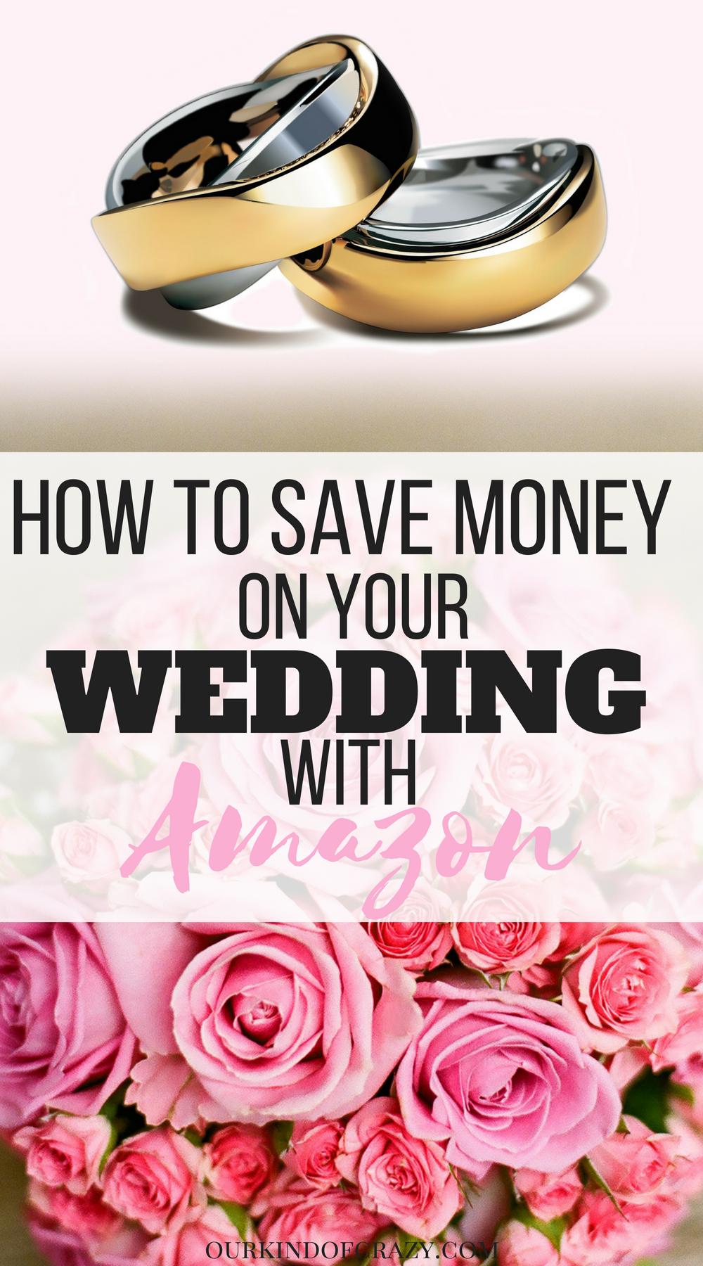Save Money on Your Wedding with Amazon