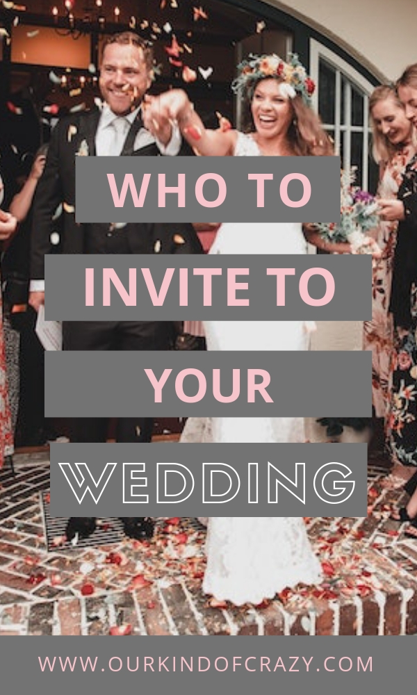 Who to invite to your wedding. How to figure out who to add to your wedding guest list. Should I invite them? Wedding ceremony and reception guests