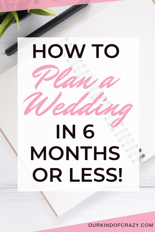Planning a wedding in 6 months or less.  Tips for planning a wedding with a short timeline.
