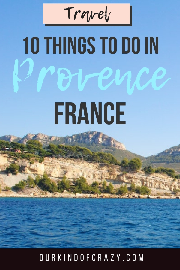 Provence France top things to do.