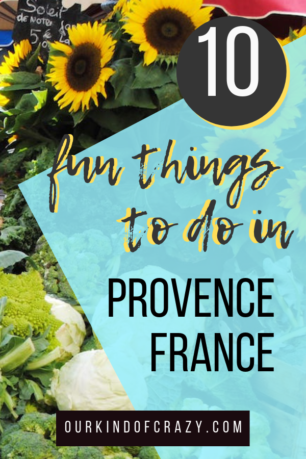 Best things to do in France that is not the Eiffel Tower. Provence France things to do.