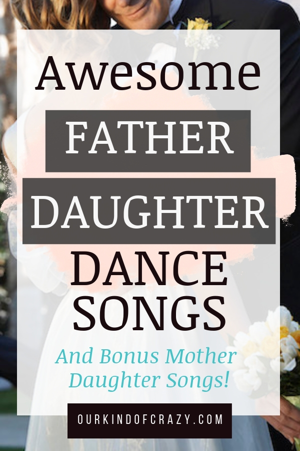 Father Daughter Dance Songs for your wedding