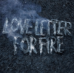 Love Letter for Fire   By Sam Beam and Jesca Hoop  April 15, 2016 on Sub Pop Records