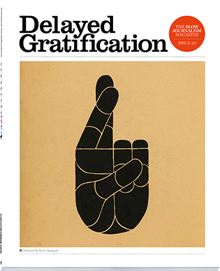 Delayed Gratification: issue 23, $20.00