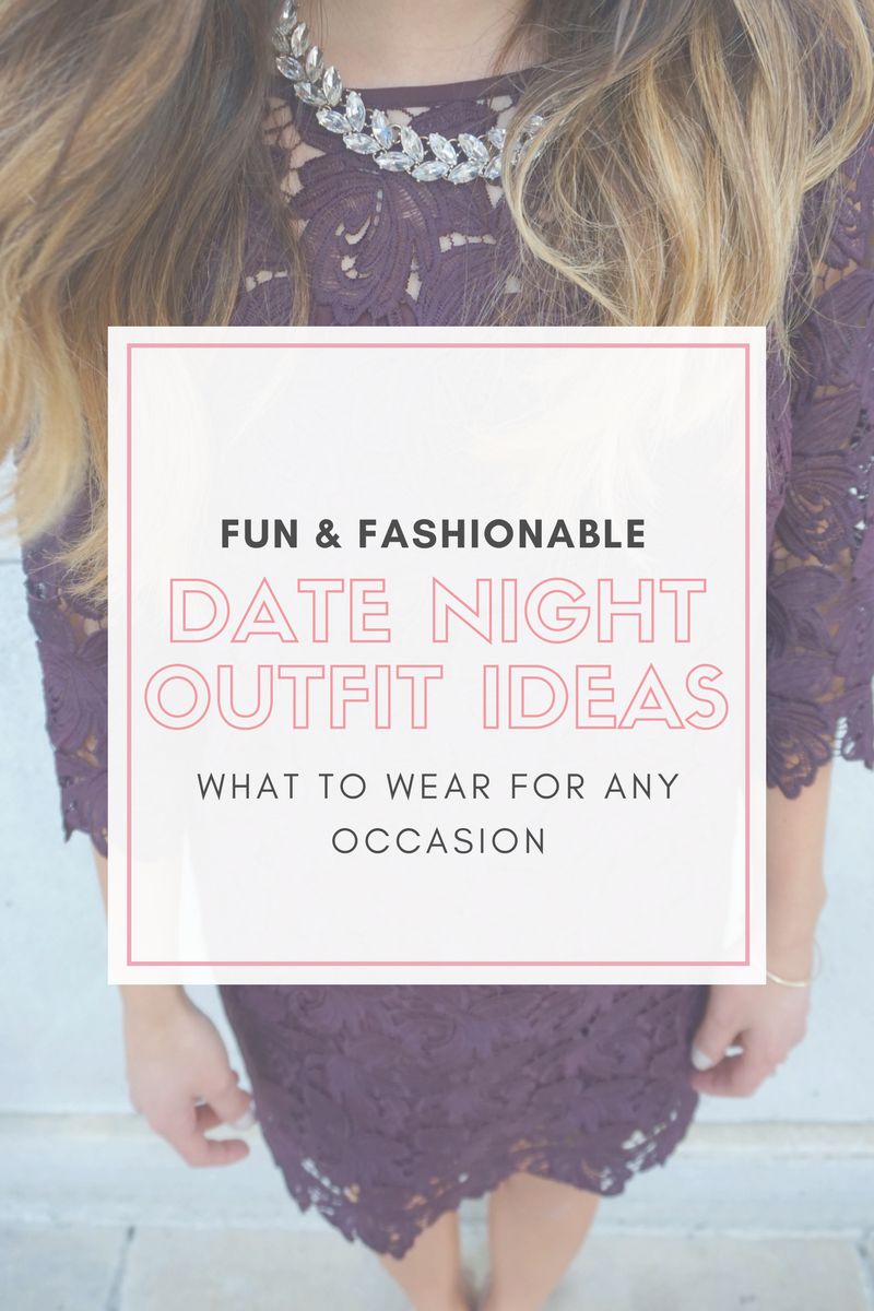 Date Night Outfit Inspiration for Any Occassion