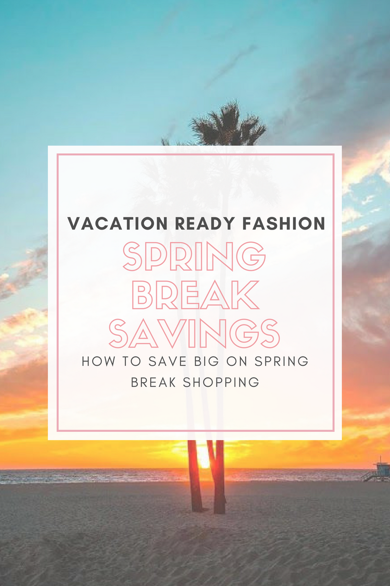 How to Save on Spring Break Shopping