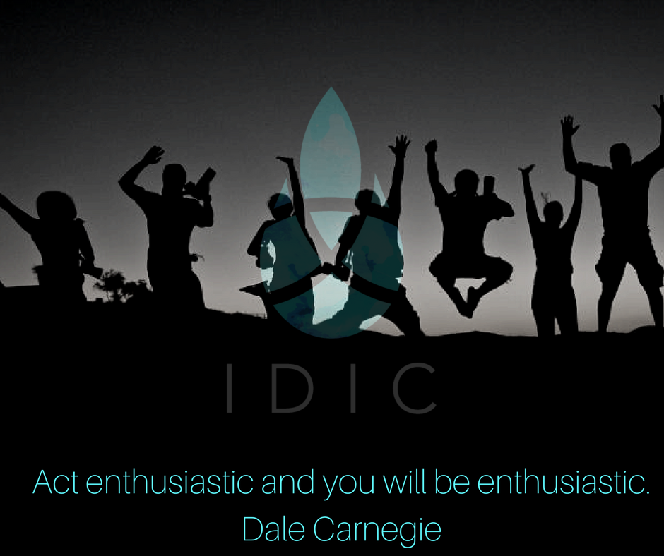 """Act enthusiastic and you will be enthusiastic."" -Dale Carnegie.png"