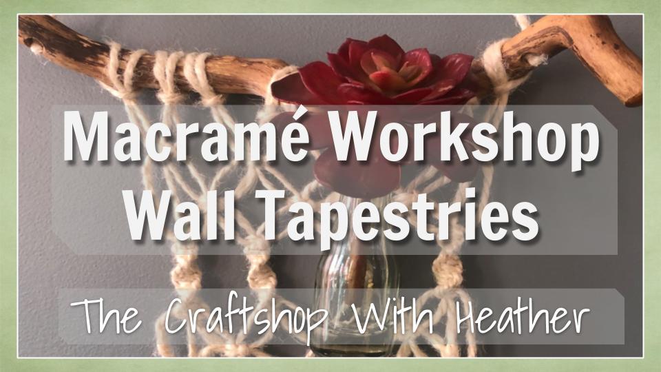 Macrame Wall Tapestry Workshop (6).jpg