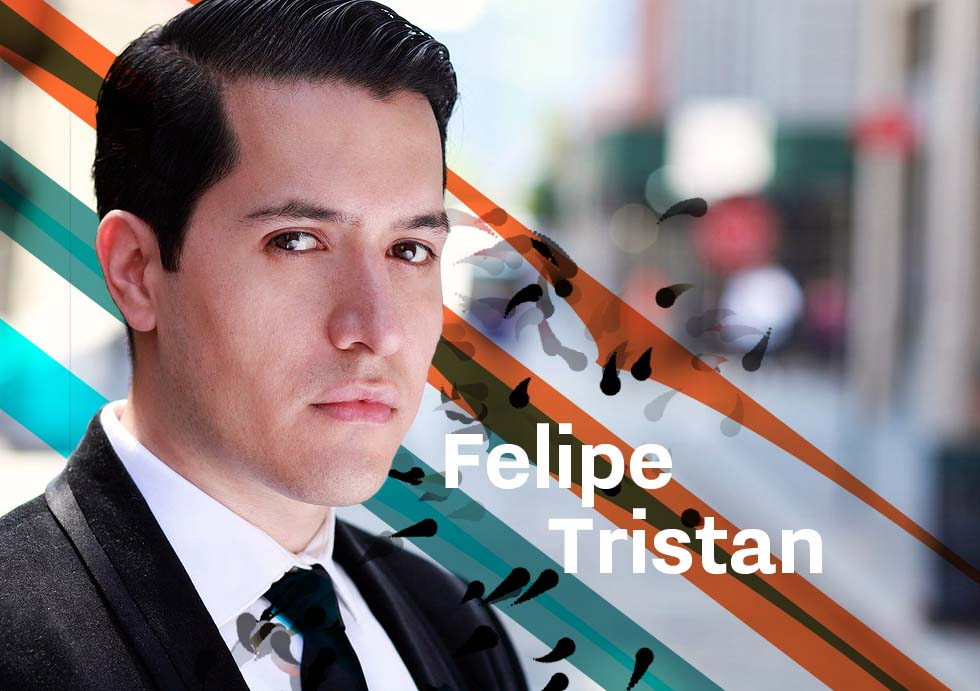 "Felipe Tristan - Described by the press as ""outstanding"" and ""excellent"", Felipe Tristan is quickly establishing himself as an orchestral conductor and soloist. Recently, The Epoch Times wrote about his performance: ""An expert flutist. Elegant, impressive breath control… [his] playing was suave with a focused warm tone.""In 2011, Mr. Tristan won a place in the Kenan Performing Arts Fellowship at Lincoln Center Education, a prestigious program for emerging artists, which culminated in his successful New York debut recital, ""Viva La Flauta!"" at Lincoln Center. He is a founding member of New York-based ensembles Altius Winds and The Metropolitan Four (""The M4""). In 2016, Mr. Tristan and The M4 will be recording their first CD, produced by Grammy Award-winner Brandie Lane. As a first-prize winner of the Shining Stars Concerto Competition, Mr. Tristan recently performed with the NY Concerti Sinfonietta. He has also received awards from the Winston-Salem Foundation, DW Productions, Organization of American States, and CONARTE.An accomplished conductor, Mr. Tristan was recently appointed Assistant Conductor of the Brooklyn Symphony Orchestra under the direction of maestro Nicholas Armstrong. Mr. Tristan held the same position with the Litha Symphony Orchestra for the 2014-2015 season, in New York City. Mr. Tristan has conducted ensembles in the United States and Mexico, including the String Orchestra of Brooklyn, Astoria Symphony Orchestra, Queens College Orchestra, Filarmónica Juvenil de Nuevo León, in concerts and workshops. His conducting teachers and mentors include: Tong Chen, Tito Muñoz, Paul Nadler, Maurice Peress, Donald Portnoy, George Rothman, Mark Shapiro, Kirk Trevor, Ransom Wilson.Mr. Tristan has experience in arts administration, artistic programming, fundraising, marketing, and social media strategy. Mr. Tristan has a B.M. (Flute Performance) from the Escuela Superior de Música y Danza de Monterrey, a B.A. (Communications/Marketing) from the Universidad Regiomontana, an M.M. (Flute Performance) from the University of Houston, and a Performance Artist Certificate from the University of North Carolina School of the Arts. Currently, he continues his studies in Conducting in the evening division of The Juilliard School, under the direction of conductor Mark Shapiro."