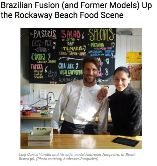 BEDFORD + BOWERY: MAY 2016    Brazilian Fusion (and Former Models) Up the Rockaway Beach Food Scene