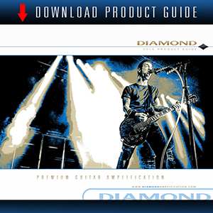 Download the latest Product Guide from Diamond Amps here!