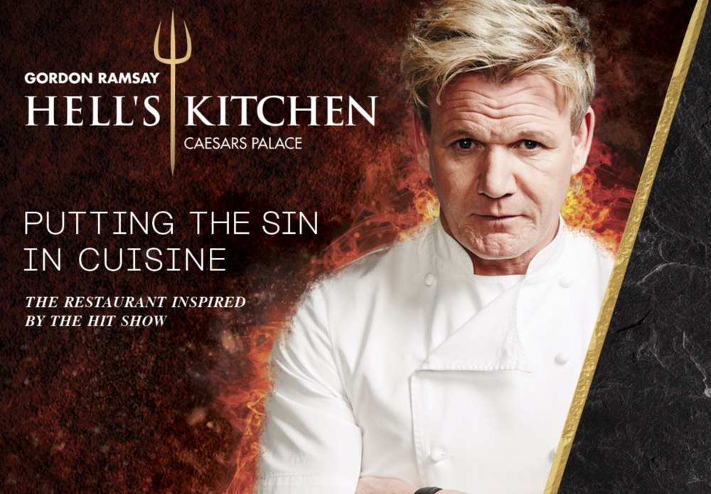 Gold ADDY Award 2018,  Cross Platform Integrated Campaign  Silver ADDY Award 2018,  Cross Platform Integrated Campaign - District 15      Hells Kitchen Gordon Ramsay Design Director: Gabriel Garcia Designers: Neha S, David A Copywriters: Denise S, Chris H, and Aaron M. Motion Graphics: Bernard