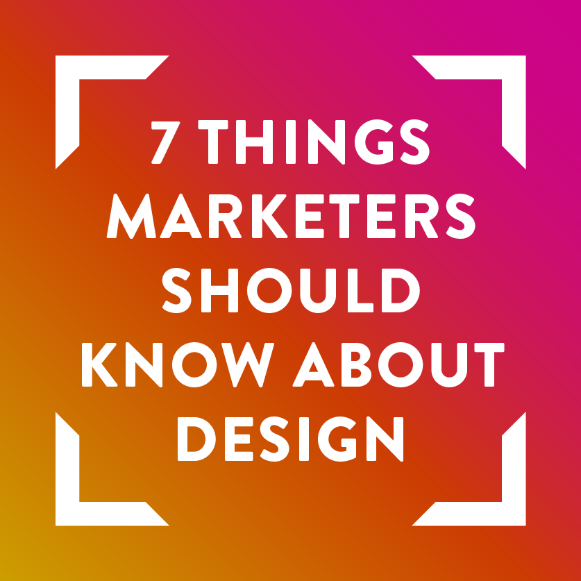 7-things-every-marketer-should-know-about-design-in-2017.png