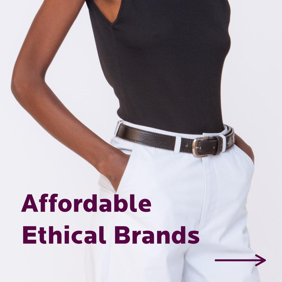 35e1f0d176ac 100 affordable ethical fashion brands. — Wonder Wardrobe