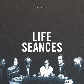 rich list 'life seances'